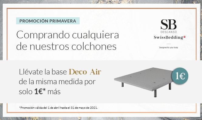 Campaña primavera de SB Descanso. Comprando cualquier colchón llévate la base DECO AIR por solo 1€ más